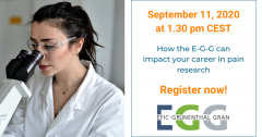 "On September 11th, the EFIC-Grunenthal Grant (E-G-G) will host a webinar on ""How the E-G-G can impact your career in pain research"" from 11.30 am to 12 pm CEST. Find out how it can impact your career in pain research and ask questions to Sara Badreh, EFIC Advocacy & Research Projects Officer, and a previous E-G-G winner."
